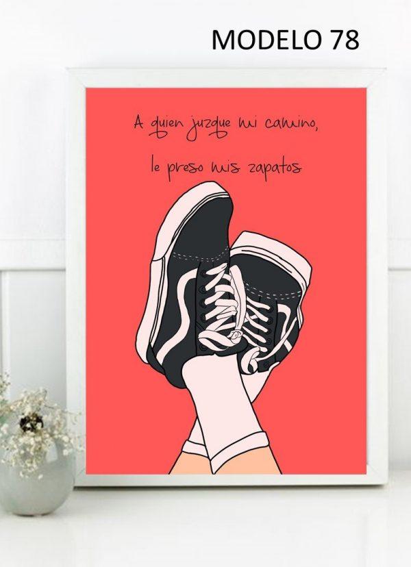 A quien juzgue mi camino, le presto mis zapatos