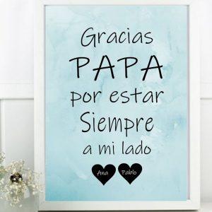 Gracias Papá por estar siempre a mi lado