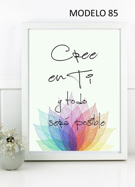 Cree en ti y todo será posible.